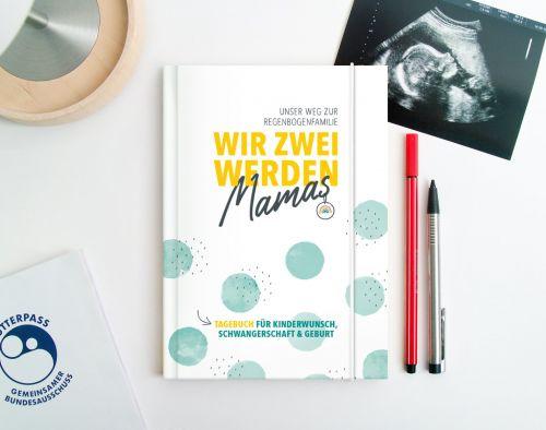 """Cover des Tagebuchs """"Wir zwei werden Mamas"""""""